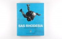 (2003). SAS Rhodesia: Rhodesians and the Special Air Service.